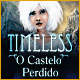 Download Timeless: O Castelo Perdido game