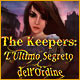 Download The Keepers: L'Ultimo Segreto dell'Ordine game